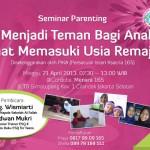 Seminar Parenting : Menjadi Teman Bagi Anak Saat Memasuki Usia Remaja