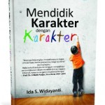 Testimoni Buku Pendidikan Karakter Dengan Karakter