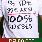 T-Shirt Ide dan Aksi